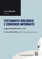 Testamento biologico e consenso informato - AA.VV.
