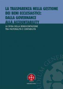 Copertina di 'La trasparenza nella gestione dei beni ecclesiastici: dalla governance alla accountability'