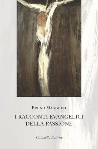 Copertina di 'I racconti evangelici della passione'