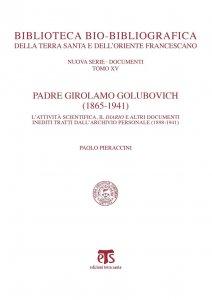 Copertina di 'Padre Girolamo Golubovich (1865-1941)'