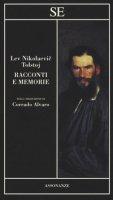 Racconti e memorie - Tolstoj Lev