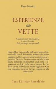 Copertina di 'Esperienze delle vette. Creatività estasi illuminazione: le nuove frontiere della psicologia transpersonale'