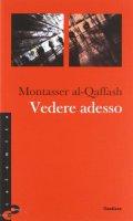 Vedere adesso - Al-Qaffasch Montasser
