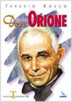 Don Orione - Bosco Teresio
