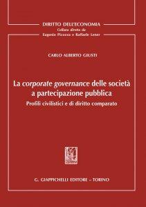 Copertina di 'La corporate governance delle società a partecipazione pubblica'