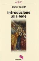 Introduzione alla fede (gdt 065) - Kasper Walter