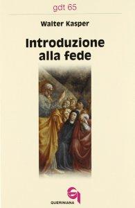Copertina di 'Introduzione alla fede (gdt 065)'