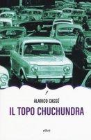 Il topo Chuchundra - Cassè Alarico