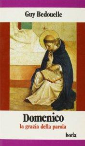 Copertina di 'Domenico. La grazia della parola'