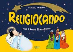 Copertina di 'Religiocando con Gesù Bambino'