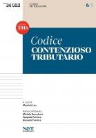I Codici del Sole 24 Ore 6 - CONTENZIOSO TRIBUTARIO - Maurizio Leo,  Pasquale Formica,  Michele Brusaterra,  Giovanni Formica