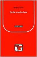 Sulla traduzione - Hilaire Belloc