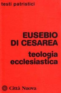 Copertina di 'Teologia ecclesiastica'