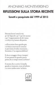 Copertina di 'Riflessioni sulla storia recente. Sonetti e pasquinate dal 1999 al 2013'