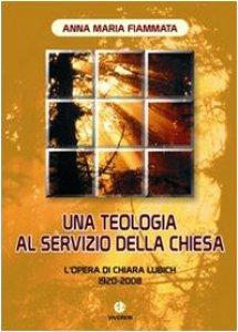 Copertina di 'Una teologia al servizio della Chiesa'