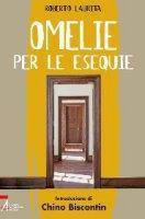Omelie per le esequie - Laurita Roberto