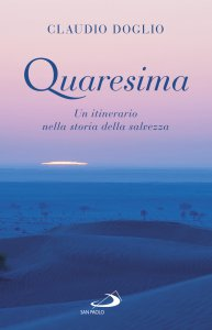 Copertina di 'Quaresima. Un itinerario nella storia della salvezza'