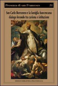 Copertina di 'San Carlo Borromeo e la famiglia francescana'