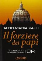 Il forziere dei papi - Aldo M. Valli