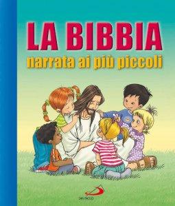 Copertina di 'La Bibbia narrata ai più piccoli'