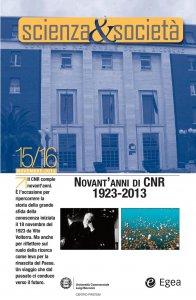 Copertina di 'Scienza&Società 15/16. Novant'anni di CNR. 1923-2013'