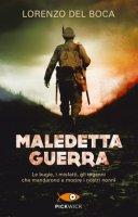 Maledetta guerra - Lorenzo Del Boca