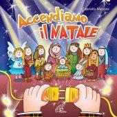Accendiamo il Natale [CD] - Gabriella Marolda