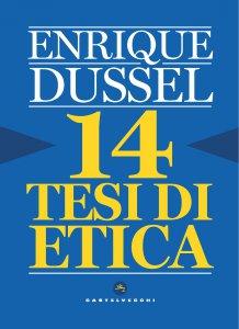 Copertina di '14 tesi di etica'