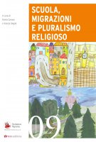 Scuola, migrazioni e pluralismo religioso - Fulvia Caruso , Vinicio Ongini