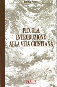 Copertina di 'Piccola introduzione alla vita cristiana'