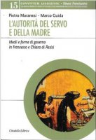 L' autorità del servo e della madre - Maranesi Pietro, Guida Marco