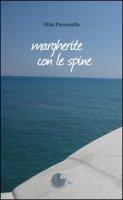 Margherite con le spine - Passarella Alba