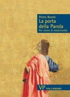 La parola della porta - Pietro Bovati