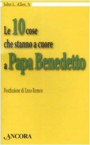 Copertina di 'Le dieci cose che stanno a cuore a papa Benedetto'