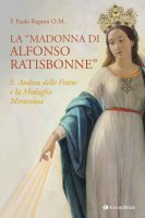"La ""Madonna di Alfonso Ratisbonne"" - Paolo Raponi"
