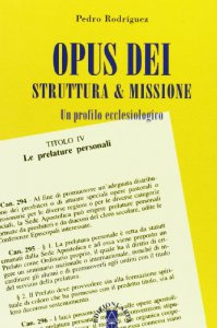 Copertina di 'Opus Dei, struttura & missione'