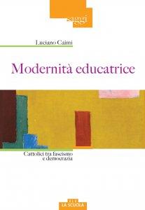 Copertina di 'Modernità educatrice'