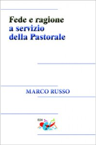 Copertina di 'Fede e ragione a servizio della pastorale'