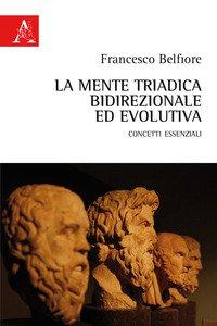 Copertina di 'La mente triadica, bidirezionale ed evolutiva. Concetti essenziali'