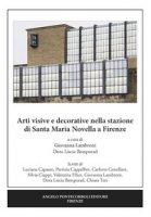 Arti visive e decorative nella stazione di Santa Maria Novella a Firenze