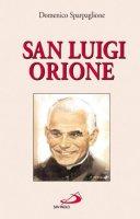 Il beato Luigi Orione - Sparpaglione Domenico