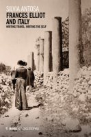 Frances Elliot and Italy. Writing travel, writing the self - Antosa Silvia