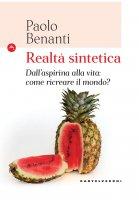 Realtà sintetica - Paolo Benanti