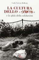 La cultura dello «Scarto» e la sfida della solidarietà - Carlo Valerio Bellieni
