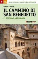 Il cammino di San Benedetto - Frignani Simone