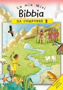 Copertina di 'La mia mini Bibbia da comporre. Con adesivi'