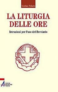 Copertina di 'La liturgia delle Ore'