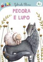 Pecora e lupo - Gabriele Clima, Martina Peluso