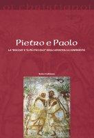 """Pietro e Paolo. La """"roccia"""" e il """"più piccolo"""" degli apostoli a confronto - Enrico Cattaneo"""