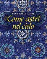 Come astri nel cielo - Anna Maria Canopi